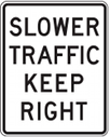 Slower traffic stay right unless to pass. If you are travelling less than the traffic flow, you must remain in the right lane. This regulatory sign is the most ignored on our highways.