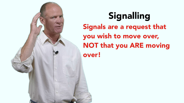 Turn signals are a request that you wish to move over; not that you are moving over.